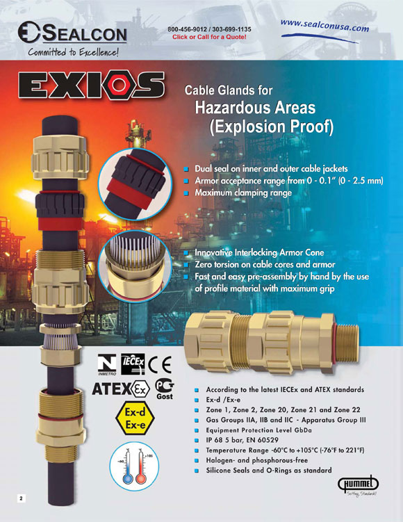 EXIOS Explosion Proof Cable Glands Flyer, Liquid Tight, Cable Gland, Cable Glands, Cable Gland Fittings, Cable Gland Bushings, Cord Grip,  Cable Gland, Cable Glands, Front Cover, Introduction, Specs, Other Products, Hazardous Location, Explosion Proof, IECEx, ATEX, Ex-d, Ex d, Exd, Ex-e, Ex e, Exe, IP 68, IP 68 5 bar, 5 bar, EN 60529, Halogen-Free, Halogen Free, HalogenFree, Phosphorous-Free, Phosphorous Free, PhosphorousFree, Silicone Seals, O-Rings, O Rings, ORings, Sealcon, Hummel